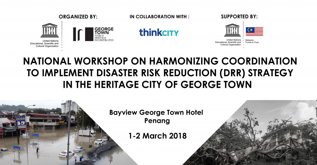 National Workshop on Harmonizing Coordination to Implement DRR Strategy in the Heritage City of George Town